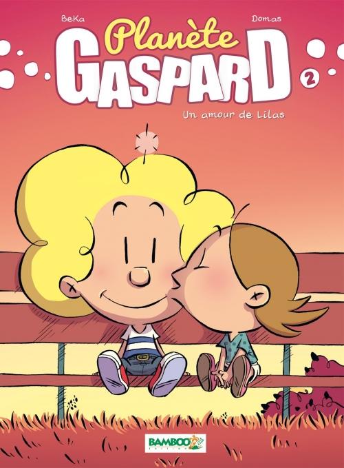 Couverture Planète Gaspard, tome 2 : Un amour de Lilas