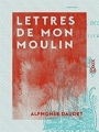 Couverture Lettres de mon moulin Editions Amazon (Children's High level Group) 2016