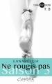 Couverture Ne rougis pas, saison 3, tome 3 Editions Nisha (Diamant noir) 2017
