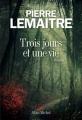Couverture Trois jours et une vie Editions Albin Michel 2016