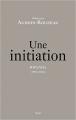 Couverture Une initiation : Rwanda (1994-2016) Editions Seuil (Histoire) 2017