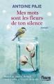 Couverture Mes mots sont les fleurs de ton silence Editions Fleuve 2017