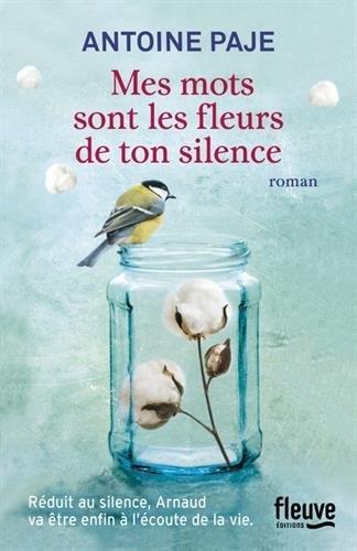Couverture Mes mots sont les fleurs de ton silence