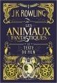 Couverture Les Animaux Fantastiques : Le texte du film Editions Gallimard  (Jeunesse) 2017