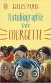 Couverture Autobiographie d'une courgette Editions J'ai Lu 2016