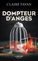Couverture Dompteur d'anges Editions Robert Laffont 2017