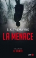 Couverture La menace Editions Presses de la cité 2017