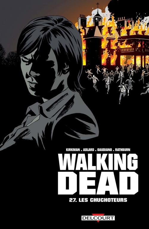 Couverture Walking Dead, tome 27 : Les chuchoteurs