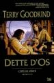 Couverture L'épée de vérité, tome 00 : Dette d'os Editions Bragelonne 2008