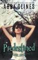 Couverture The Existence Trilogy, book 2 : Predestined Editions Autoédité 2012