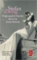 Couverture Vingt-quatre heures de la vie d'une femme & Le Voyage dans le passé Editions Le Livre de Poche 1991