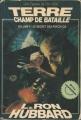 Couverture Terre champ de bataille, tome 3 : Le secret des Psychlos Editions Presses de la cité 1986