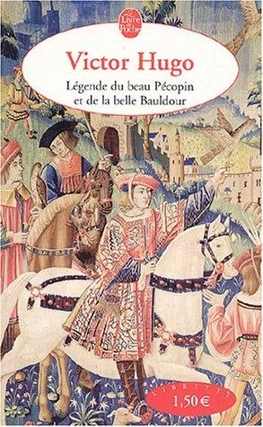 Couverture Légende du beau Pécopin et de la belle Bauldour
