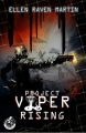 Couverture Project Viper, tome 1 : Rising Editions L'ivre-book 2017