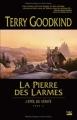 Couverture L'épée de vérité, tome 02 : La pierre des larmes Editions Bragelonne 2011