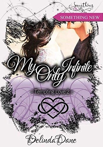 Couverture Tempting love, tome 2 : My only infinite