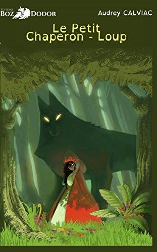 Couverture Le petit chaperon-loup