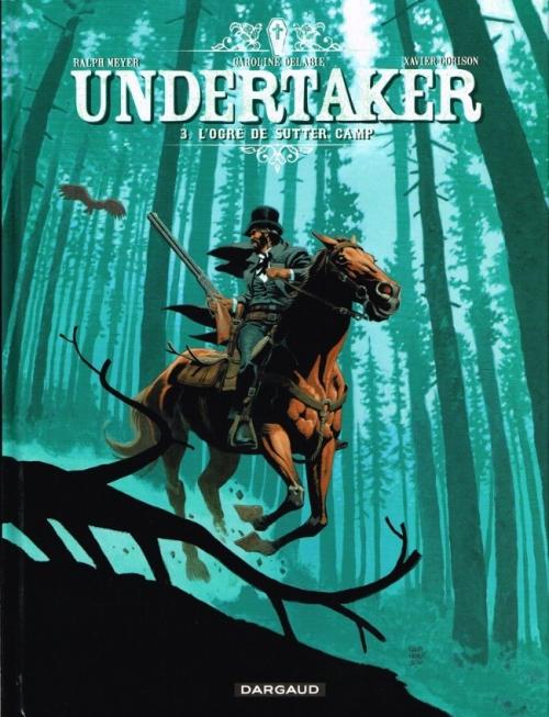 Couverture Undertaker, tome 3 : L'Ogre de Sutter Camp