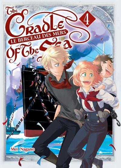 Couverture Le berceau des mers : The Cradle of the Sea, tome 4