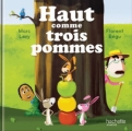 Couverture Haut comme trois pommes Editions Hachette (Jeunesse) 2017