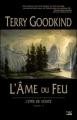 Couverture L'épée de vérité, tome 05 : L'âme du feu Editions Bragelonne 2006