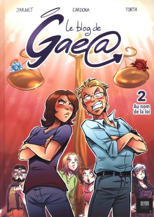 Couverture Le blog de Gaea, tome 2 : Au nom de la Loi