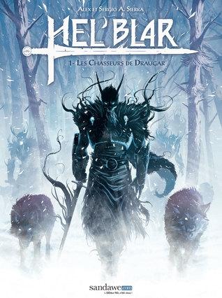 Couverture Hel'Blar, tome 1 : Les chasseurs de Draugar