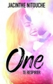 Couverture One, tome 2 : Te respirer Editions Hachette (Black moon - Romance) 2017