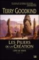 Couverture L'épée de vérité, tome 07 : Les piliers de la création Editions Bragelonne 2007