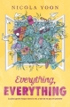 Couverture Everything, Everything Editions France Loisirs (Bibliothèque des succès) 2017