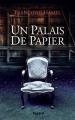 Couverture Un palais de papier Editions Fayard 2017