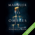 Couverture Marquer les ombres, tome 1 Editions Audible studios 2017