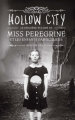 Couverture Miss Peregrine et les enfants particuliers, tome 2 : Hollow city Editions France loisirs 2016