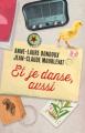 Couverture Et je danse, aussi Editions France Loisirs 2017