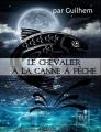 Couverture La saga de l'Antévers : Le chevalier à la canne à pêche Editions ELP 2017