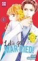 Couverture Let's get married!, tome 5 Editions Kazé (Shôjo) 2017