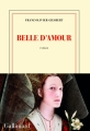 Couverture Belle d'amour Editions Gallimard  (Blanche) 2017