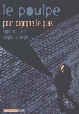 Couverture Le Poulpe (BD), 6 : Pour cigogne le glas