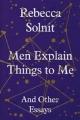 Couverture Ces hommes qui m'expliquent la vie Editions Granta Books 2014