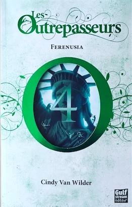 Couverture Les Outrepasseurs, tome 4 : Ferenusia