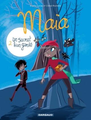 Couverture Maïa, tome 2 : Un secret bien gardé