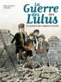 Couverture La guerre des Lulus, tome 1 : 1914 : La maison des enfants trouvés Editions France Loisirs 2016
