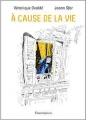 Couverture À cause de la vie Editions Flammarion 2017