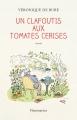 Couverture Un clafoutis aux tomates cerises Editions Flammarion 2017