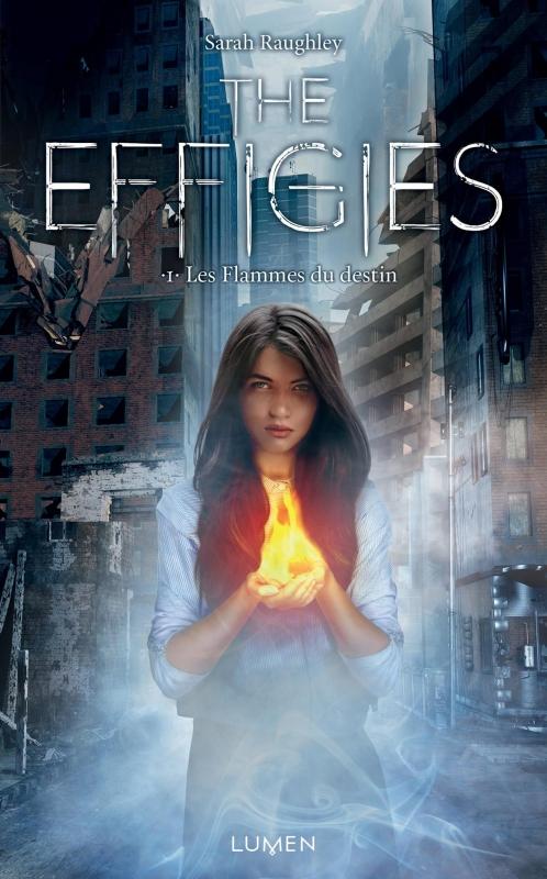 Couverture The effigies, tome 1 : Les flammes du destin