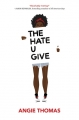 Couverture The Hate U Give Editions Balzer + Bray 2017