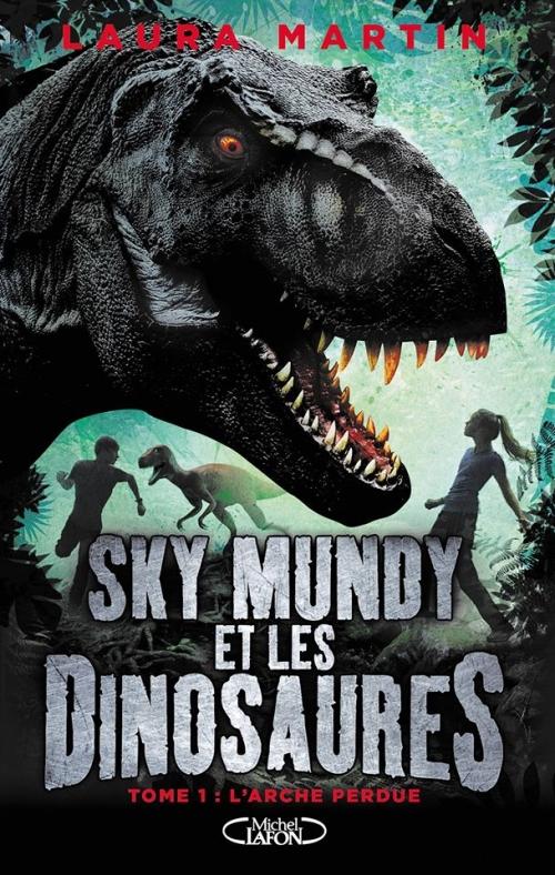 Couverture Sky Mundy et les dinosaures, tome 1 : L'arche perdue