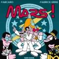 Couverture Mars ! Editions Fluide glacial 2014