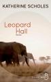 Couverture Leopard Hall Editions Belfond (Le cercle) 2017