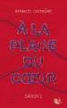 Couverture A la place du coeur, tome 2 Editions Robert Laffont (R) 2017